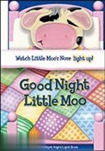 GOOD NIGHT LITTLE MOO