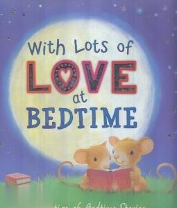 With Lost Of Love at Bedtime