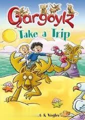 Gargoylz Take a Trip