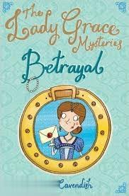 The Lady Grace Mysteries Betrayal 3775