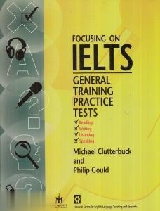 Focusing on IELTS General Training Practice Tests CD