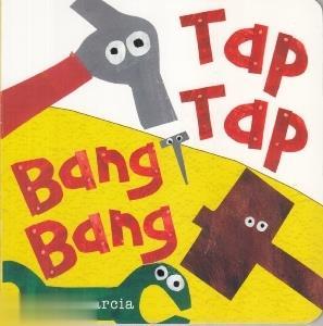 Tap Tap Bang Bang 7665
