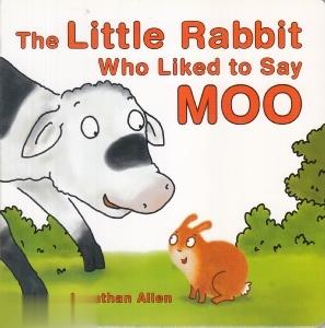 The Little Rabbit Who Like to Say Moo 6370