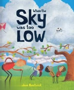 When the Sky was too Low