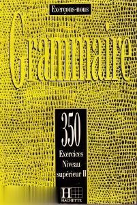 Grammaire Cours de Civilisation Francaise de la Sorbonne 2