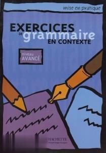 Exercices de Grammaire en Contexte Nivrau Avance