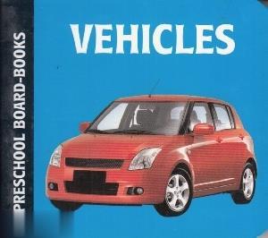 Vehicles Preschool Board Books