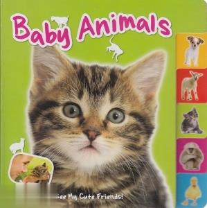 Baby Animals see my cute friends