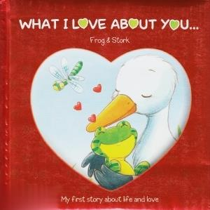 What I Love about You Frog and Stork