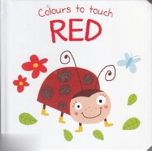Colours to touch Red