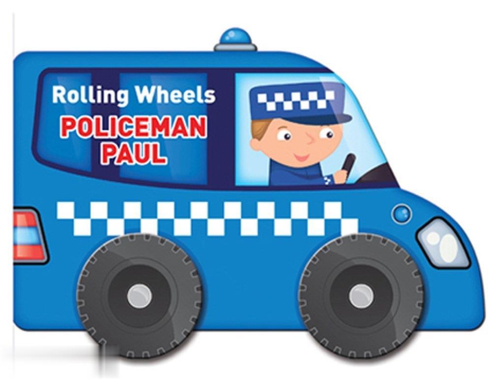 Rolling Wheels Policeman Paul