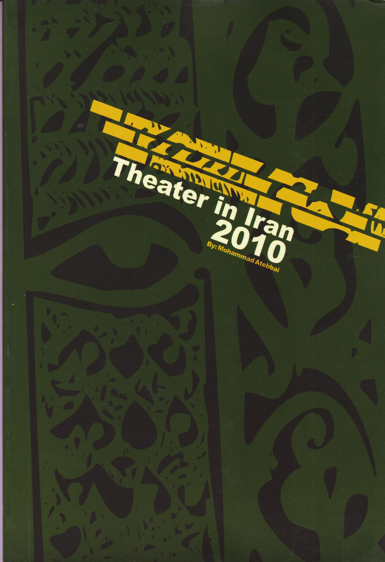 Theater in iranian 2010